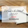 Mein Wunschzettel 2017 – Schmuck