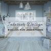 Interior Design – Rollos für jedermann