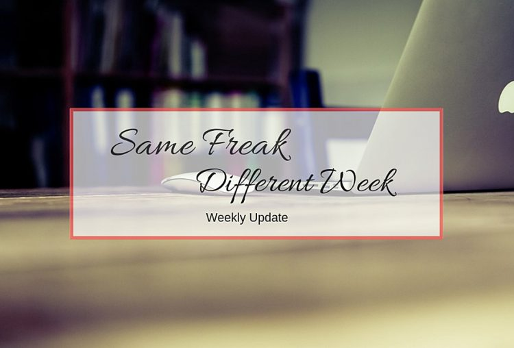Same Freak Different Week – Wochenrückblick
