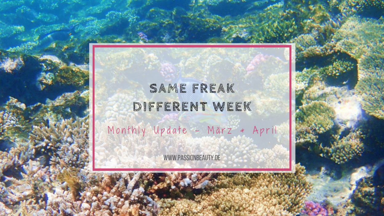 Same Freak Different Week März & April