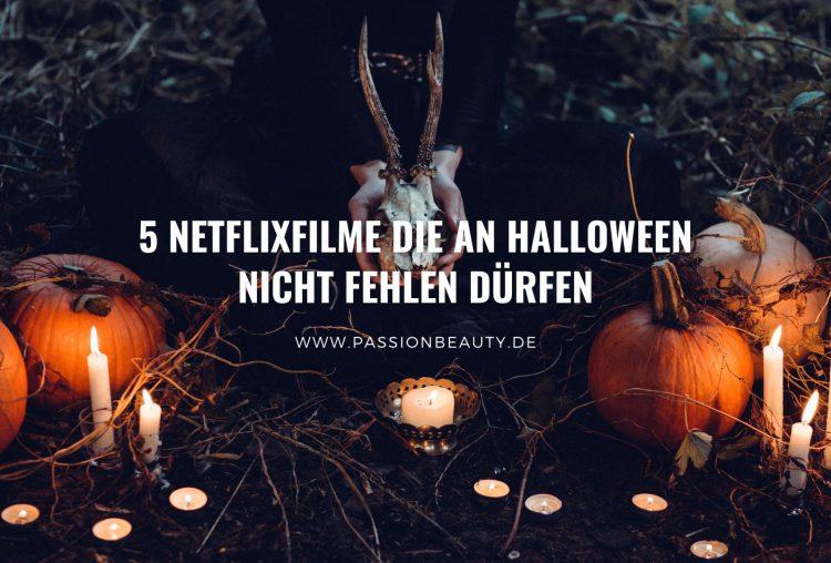 5 Netflixfilme die an Halloween nicht fehlen dürfen